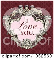 Royalty Free Vector Clip Art Illustration Of A Victorian Cupid Frame With Pink I Love You Text On A Red Background