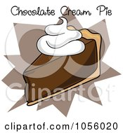 Royalty Free Vector Clip Art Illustration Of A Slice Of Chocolate Cream Pie With Text On A Brown Burst by Pams Clipart
