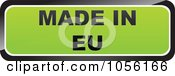 Royalty Free Vector Clip Art Illustration Of A Green MADE IN EU Sticker