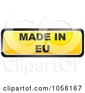 Royalty Free Vector Clip Art Illustration Of A Yellow MADE IN EU Sticker