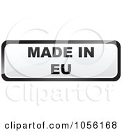 Royalty Free Vector Clip Art Illustration Of A Black And White MADE IN EU Sticker