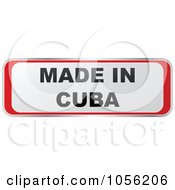 Royalty Free Vector Clip Art Illustration Of A Red And White MADE IN CUBA Sticker