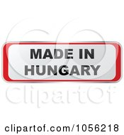 Royalty Free Vector Clip Art Illustration Of A Red And White MADE IN HUNGARY Sticker