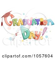 Royalty Free Vector Clip Art Illustration Of Graduation Day Text With A Diploma And Bubbles