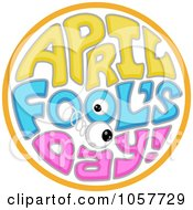 Royalty Free Vector Clip Art Illustration Of An April Fools Day Circle With A Springy Eyeball by BNP Design Studio