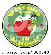 Royalty Free Vector Clip Art Illustration Of A Welcome Back To School Circle With A Worm In An Apple