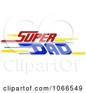 Clipart Super Dad Sign Royalty Free Vector Illustration