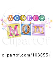 Clipart Wonder Mom Sign Royalty Free Vector Illustration