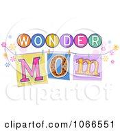 Wonder Mom Sign