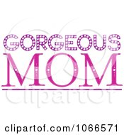 Clipart Gorgeous Mom Sign Royalty Free Vector Illustration