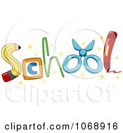 Clipart SCHOOL Formed With Supplies Royalty Free Vector Illustration