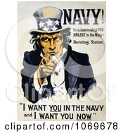 Clipart Of A Uncle Sam Saying I Want You In The Navy And I Want You Now Royalty Free Historical Stock Illustration by JVPD
