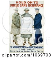 Clipart Of Hold On To Uncle Sams Insurance 1918 Royalty Free Historical Stock Illustration by JVPD