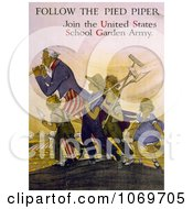 Clipart Of Uncle Sam Follow The Pied Piper Join The United States School Garden Army Royalty Free Historical Stock Illustration by JVPD