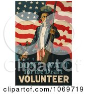 Clipart Of Uncle Sam Saying Dont Wait For The Draft Volunteer Now Royalty Free Historical Stock Illustration by JVPD