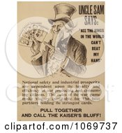 Clipart Of Uncle Sam Says All The Kings In The World Cant Beat My Hand Pull Together And Call The Kaisers Bluff Royalty Free Historical Stock Illustration