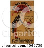 Clipart Of Uncle Sam Saving Daylight Ends For 1918 Royalty Free Historical Stock Illustration