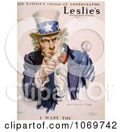 Uncle Sam In Leslies Illustrated Newspaper I WANT YOU