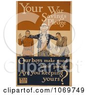 Clipart Of Your War Savings Pledge Uncle Sam Royalty Free Historical Stock Illustration