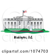 Clipart The White House Building In Washington DC Royalty Free Vector Illustration