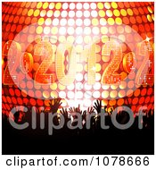 Clipart Silhouetted Hands In A Crowd Over A 3d 2012 New Year Disco Ball Royalty Free Vector Illustration