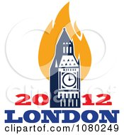 Clipart London 2012 Flames And Bit Ben Clock Tower Royalty Free Vector Illustration by patrimonio