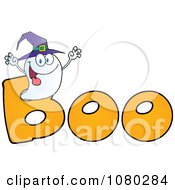 Clipart Scaring Ghost Wearing A Witch Hat In The Word BOO Royalty Free Vector Illustration