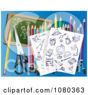 Ink School Doodles On Ruled Paper With Colored Pencils Scissors And A Chalkboard On Blue