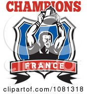 Clipart France Champions Rugby Player And Trophy Shield Royalty Free Vector Illustration