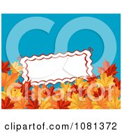 Blank White Sign Above Autumn Maple Leaves On Blue