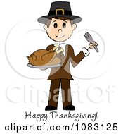 Clipart Happy Thanksgiving Stick Pilgrim Man Holding A Turkey Royalty Free Vector Illustration by Pams Clipart
