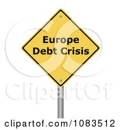 Clipart 3d Europe Debt Crisis Yellow Warning Sign Royalty Free CGI Illustration