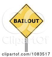 Clipart 3d BAILOUT Yellow Warning Sign Royalty Free CGI Illustration
