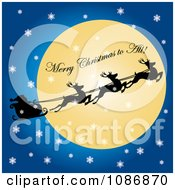 Merry Christmas To All On The Moon With Flying Reindeer And Santas Sleigh On A Snowy Christmas Eve