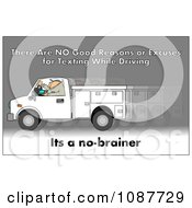 Clipart Worker Texting And Driving A Truck With A Safety Warning Royalty Free Illustration