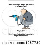 Worker With A Taped Drill Cord With A Safety Warning