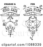Black And White Charge A Good Rate For Good Work Vintage Business Slogan Design Elements