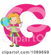 Clipart Alphabet Girl Holding A Globe Over Letter G Royalty Free Vector Illustration