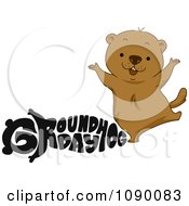 Clipart Black Groundhog Day Text And A Happy Woodchuck Royalty Free Vector Illustration
