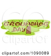 Clipart Woodchuck Standing By Holes Reading GROUNDHOG DAY Royalty Free Vector Illustration