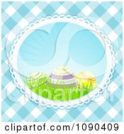 Clipart 3d Easter Eggs And Grass In An Oval Over Blue Gingham Royalty Free Vector Illustration