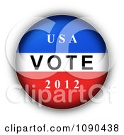 Clipart 3d Red White And Blue USA VOTE 2012 Presidential Election Button Royalty Free CGI Illustration by oboy