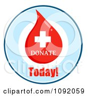 Clipart First Aid Blood Drop Donate Today Circle Royalty Free Vector Illustration