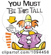 Clipart Carnival Clown Standing By A Height Sign With You Must Be This Tall Text Royalty Free Vector Illustration