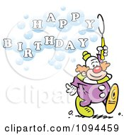Clipart Entertainer Clown Blowing Bubbles That Read Happy Birthday Royalty Free Vector Illustration