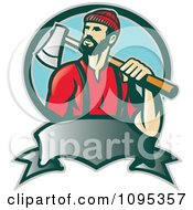 Clipart Retro Lumberjack Logger Carrying An Axe Over His Shoulder Over A Banner And Blue Circle Royalty Free Vector Illustration