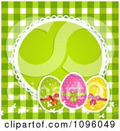 Clipart 3d Polka Dot Easter Eggs With A Blank Frame Over Green Gingham Royalty Free Vector Illustration