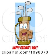 Clipart Happy Fathers Day Gretting Under A Smiling Golf Bag Full Of Clubs Royalty Free Vector Illustration
