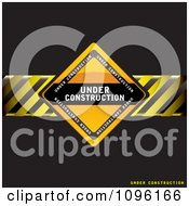 Clipart Black Under Construction Background With A Sign And Hazard Stripes Royalty Free Vector Illustration