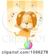 Clipart Talented Circus Lion Juggling Pins And Balancing One Legged On A Ball Royalty Free Vector Illustration